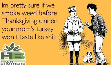 Happy Thanksgiving Everyone! ;-) @Hash_Brothers #games #boardgames #CO #Pot #MJ #Trivia #Fun #Marijuana @IndyRecords