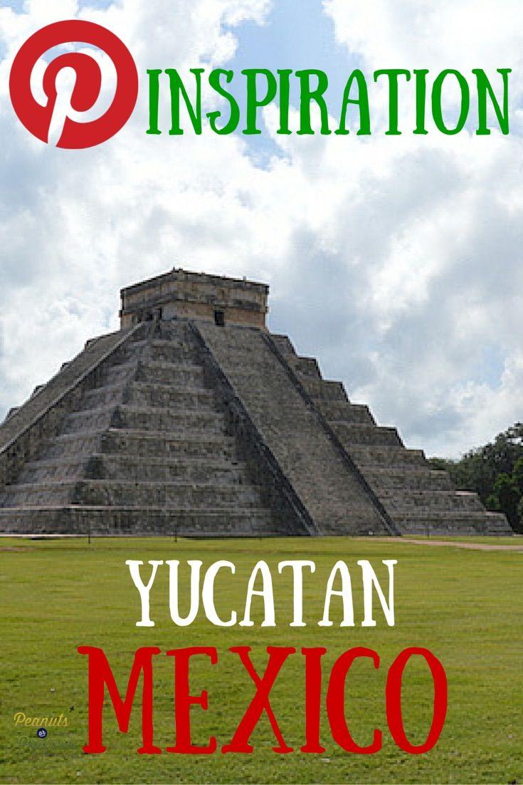 Travel Pinspiration - Yucatan, Mexico - Peanuts or Pretzels
