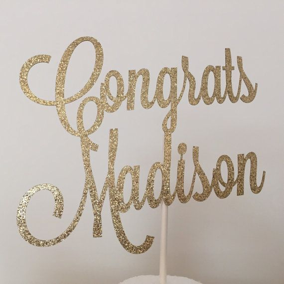 Custom Congrats Glitter Cake Topper - Congratulations - Graduation - Congratulations Party - Congrats Theme - Retirement - Laser Cut