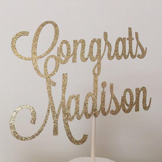 Custom Congrats Glitter Cake Topper - Congratulations - Graduation - Congratulations Party - Congrats Theme - Retirement - Laser Cut