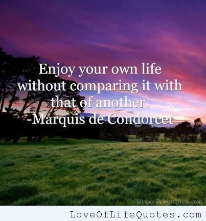 Marquis de Condorcet quote on enjoying life - http://www.loveoflifequotes.com/life/marquis-de-condorcet-quote-on-enjoying-life/
