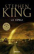 """""""La cúpula"""" de Stephen King (terror)"""