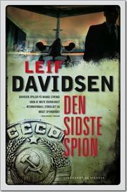 Den sidste spion af Leif Davidsen, ISBN 9788711407813