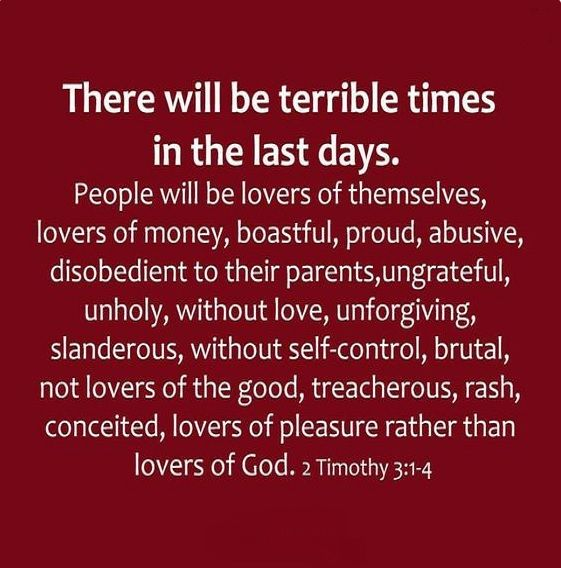 """2 Timothy 3:1-4 - """"People will be lovers of themselves...""""  I can't help but wonder if this is about the whole selfie obsession on Facebook...????"""