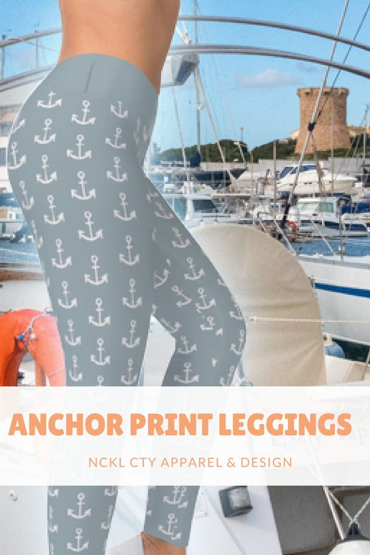 Anchor Print Leggings - A'hoy, sailor!  These super cute anchor print leggings in hit gray will pair well with your favorite summer accessories!   #leggingsforlife #smoothsailing #anchorleggings #anchorprint #anchors