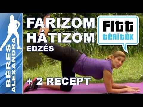Béres Alexandra - Farizom és hátizom edzés - receptek (Fitt-térítők)