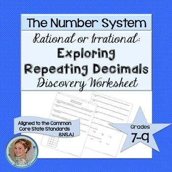 In this FREE repeating decimals activity, students will learn to distinguish between rational and irrational numbers. Students will also be able to convert repeating decimals to fractions and fractions to repeating decimals. This product is part of the Discovery-Based Worksheet Series. Allow your eighth grade math students to discover the big ideas in this inquiry-based approach. By Free to Discover.
