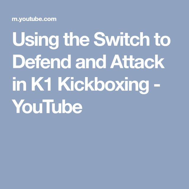 Using the Switch to Defend and Attack in K1 Kickboxing - YouTube