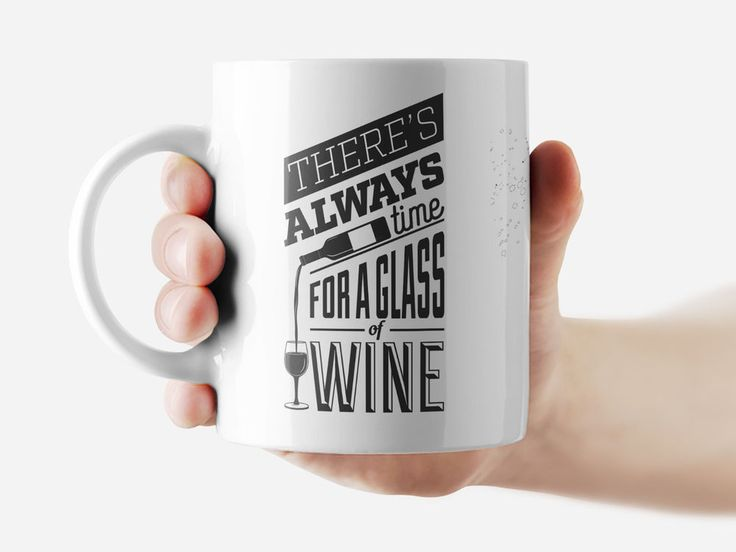 There's always time for aglass of wine Mug Funny Rude Quote Coffee Mug Cup Q258 #Handmade