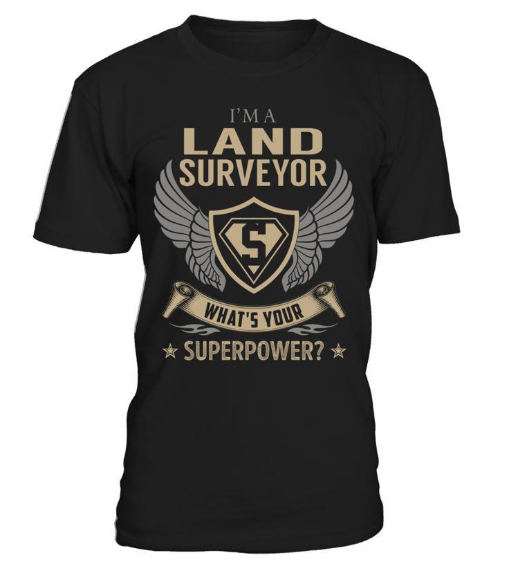 Land Surveyor - What's Your SuperPower #LandSurveyor