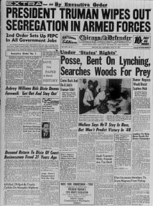 Executive Order 9981 is an executive order issued on July 26, 1948 by President Harry S. Truman. It abolished racial discrimination in the armed forces and eventually led to the end of segregation in the services.