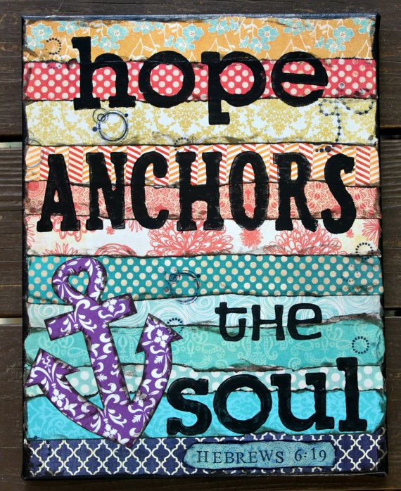 Hope Anchors The Soul 9x12 Art Canvas by SunshineAndGray on Etsy, $38.00