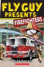 Fly Guy Presents: Firefighters by Tedd Arnold.   http://www.scholastic.ca/books/view/fly-guy-presents-firefighters