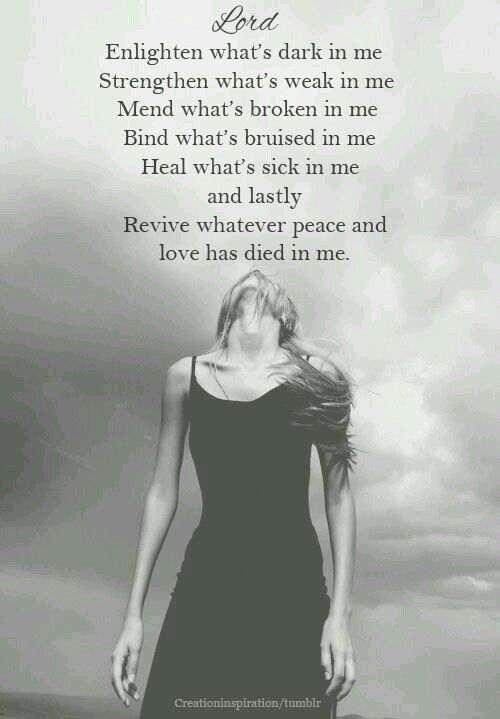 Lord, revive whatever peace and love has died in me.