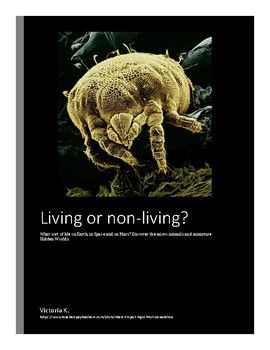 Living or Non-Living on Earth, Space and Mars:- 1 sheet on What is the difference between Living and Non-Living?- 2 sheets on Living and Non-Living on Earth (photos to classify).- 2 sheets on Living and Non-Living in Space (photos to classify).- 2 sheets for dissertation: The Earth, living or non-living?