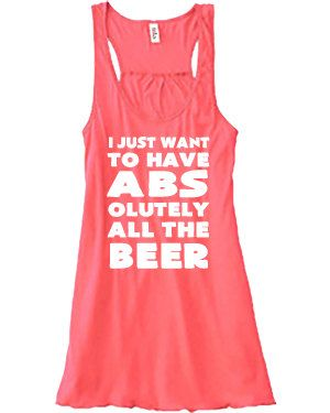 I Just Want To Have Abs Olutely All The Beer - Crossfit Shirt - Running Shirt - Funny Beer Shirt