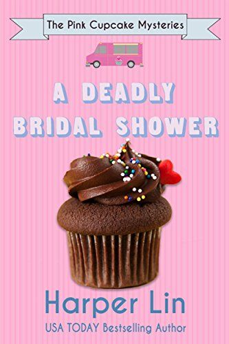 A Deadly Bridal Shower (The Pink Cupcake Mysteries Book 2... https://www.amazon.com/dp/B01LXVZCDO/ref=cm_sw_r_pi_dp_x_bNR5xbTKEBZAN