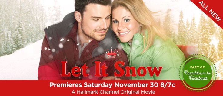 Don't miss the premiere of Let It Snow - starring @Candace Cameron Bure  {Candace Cameron Bure}! Tonight at 8/7c on the @Hallmark Channel