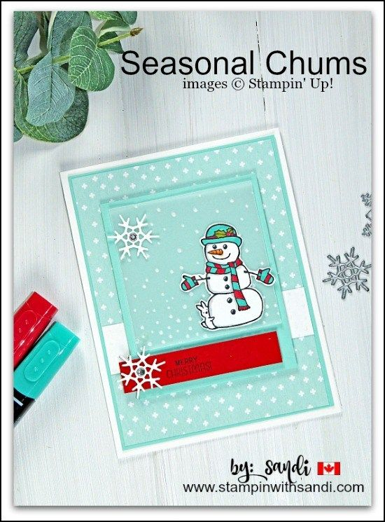 Stampin Up Seasonal Chums Snowman card shared by Sandi at stampinwithsandi.com Canadian Stampin Up Demonstrator, #stampinwithsandi, #Canadianstampinupdemonstrator, stampin up canada, free stampin up card ideas, #freecardrecipes