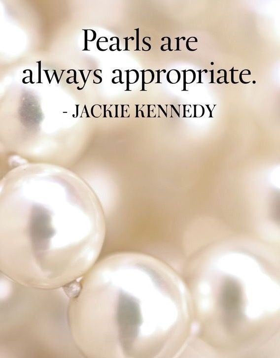 Pearls are always appropriate.  Jackie Kennedy