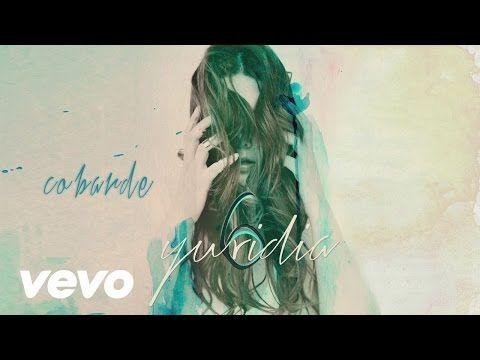 Yuridia - Cobarde (Cover Audio) - YouTube