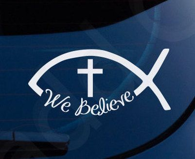 Ichthys Jesus Fish We Believe Christian Decal by MaddCaveDecals