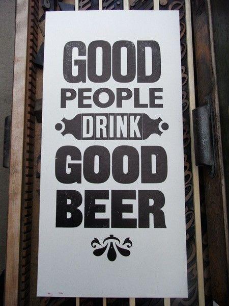 Letterpress poster good people drink good beer