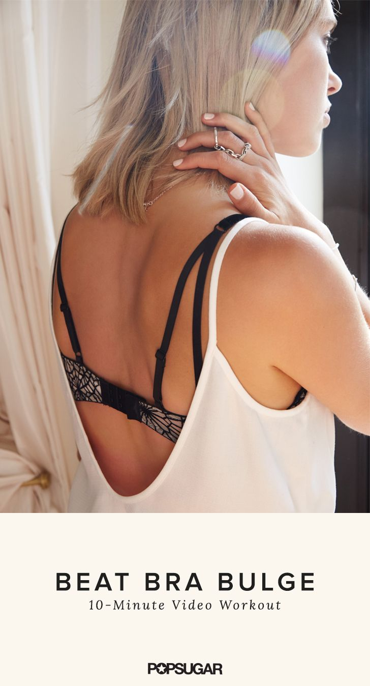 Working the back and shoulder area will improve your posture and can help diminish that pesky bra fat.