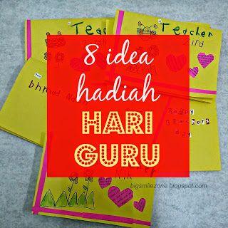 Bigsmilezone: 8 idea BEST hadiah Hari Guru dari anak-anak genera...