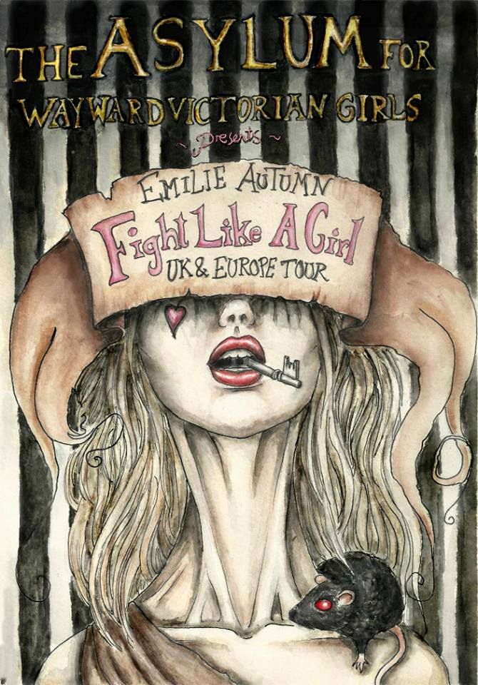 Fight Like A Girl- Emilie Autumn by ProudPlagueRat ...