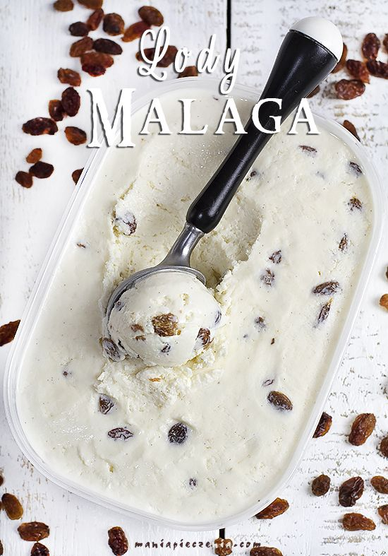 lody malaga, lody rumowe z rodzynkami, lody rumowe bez maszyny, lody malaga bez maszyny, lody malaga bez jajek i maszyny, lody z rodzynkami i rumem, no churn malaga ice cream, no churn rum and raisin ice cream, condensed milk rum raisin ice cream, rum ice cream