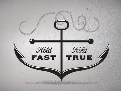 Hold Fast, Hold TrueHolding True, Anchors, True Quotes, Holding Fast, Do You, Quotes My Likee, Hold Fast Tattoo, Dr. Who, Quotes Mylik