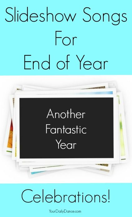 End+of+the+year+slideshow+songs...