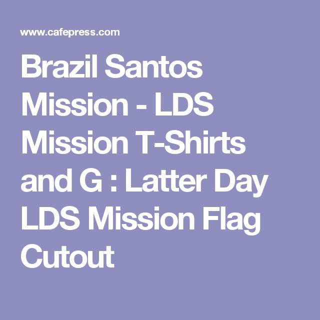 26 best brazil mission farewell images on pinterest brazil santos mission lds mission t shirts and g latter day lds mission pronofoot35fo Gallery