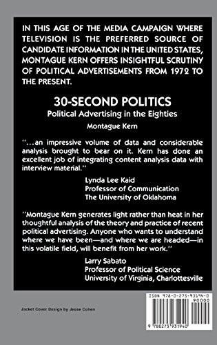30-Second Politics: Political Advertising in the Eighties (Engineering)