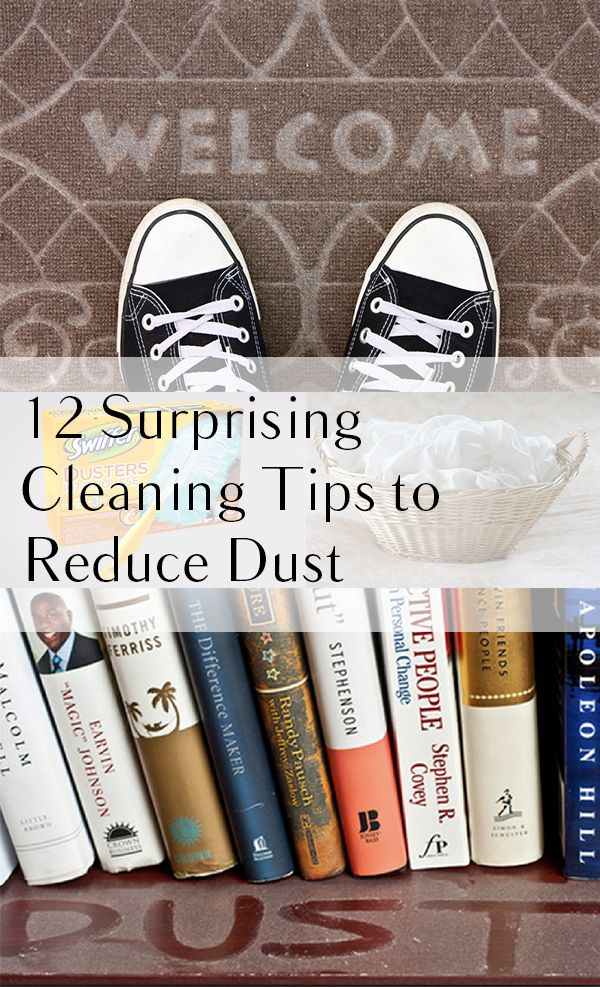 12 Surprising Cleaning Tips to Reduce Dust