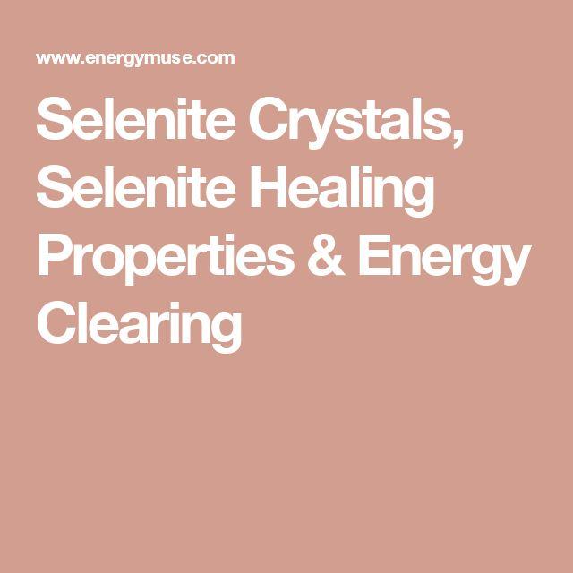 Selenite Crystals, Selenite Healing Properties & Energy Clearing