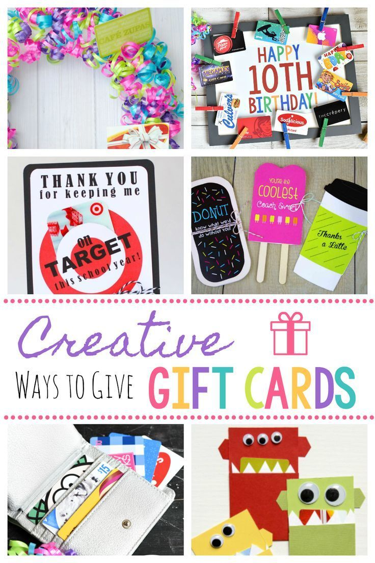 16 Fun Creative Ways To Give Gift Cards With Images Gift