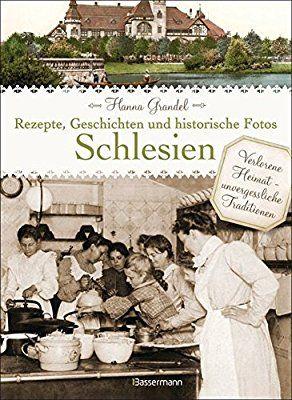 Schlesien Rezepte | Schlesien Kochbuch | Ahnenforschung | Genealogie || Silesia recipes | genealogy