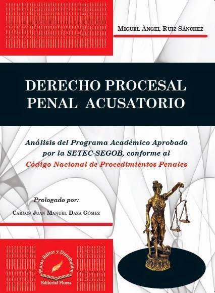 LIBROS EN DERECHO: DERECHO PROCESAL PENAL ACUSATORIO