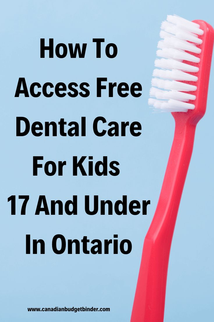 How To Access Free Dental Care For Kids 17 And Under