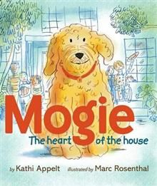 Mogie: The Heart of the House by Kathi Appelt and Marc Rosenthal. Mogie is a real-life Labradoodle with a special talent: he always knows just what a sick kid needs! He lives at the Ronald McDonald House in Houston.