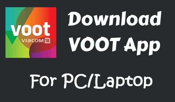 Download Voot App for PC/Laptop in windows 10/8.1/8/7