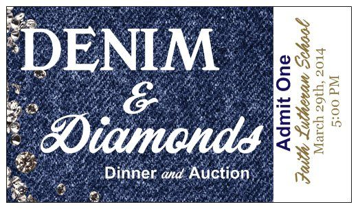Vistaprint Business Cards designed to look like tickets.  10 Dollars for 250 cards.  Used for school auction. Denim and Diamonds theme.