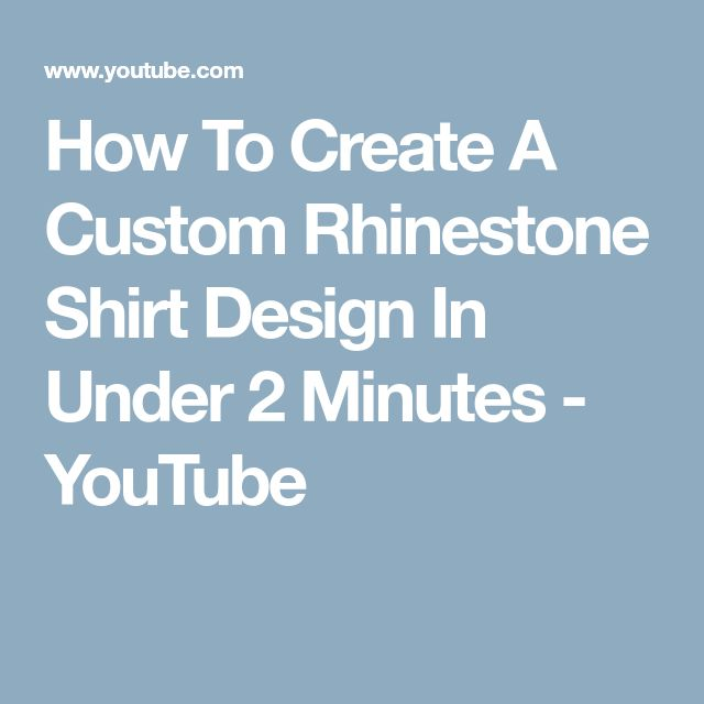 How To Create A Custom Rhinestone Shirt Design In Under 2 Minutes - YouTube