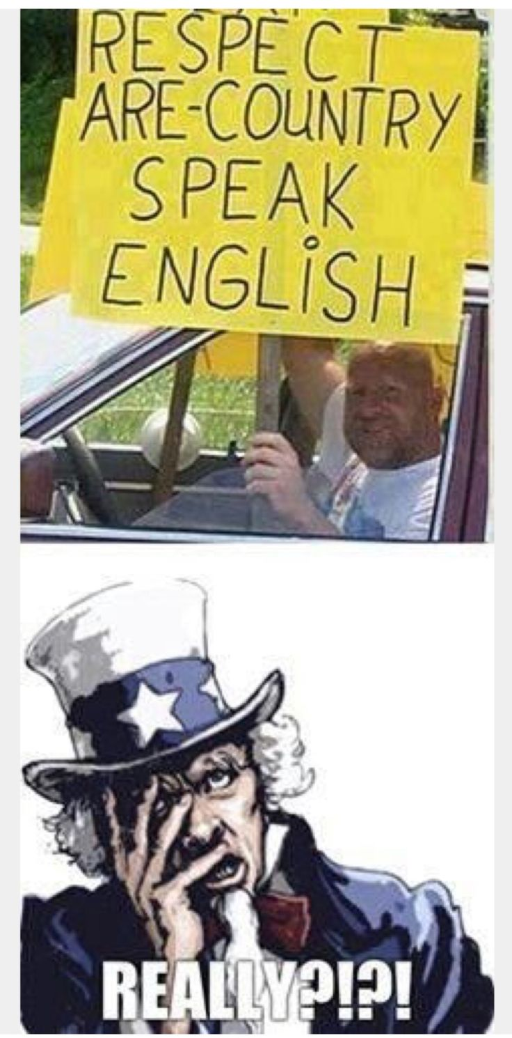 What Language did your Ancestors speak when they came here? Trump Supporter of course!! These people are so Hateful and Stupid it makes my hair hurt!