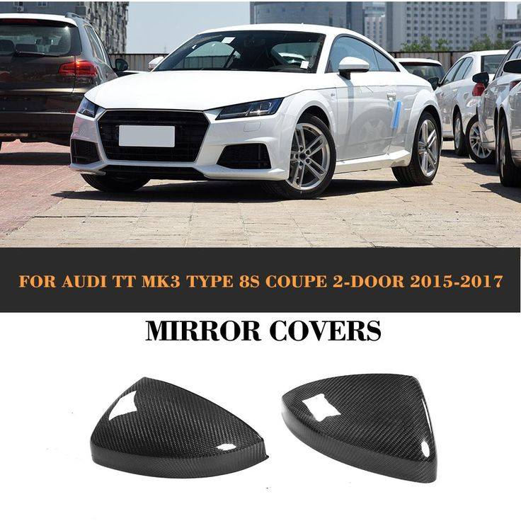 TT MK3 Type 8S Carbon Fiber Mirror Covers for Audi TT Coupe 2015-2017  More detailed products,pls feel free to contact me through whatsapp/wechat 0086 15271799951 or email:sales024@jcsportline.net