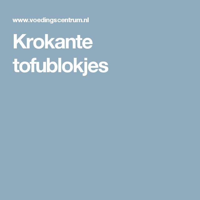 Krokante tofublokjes