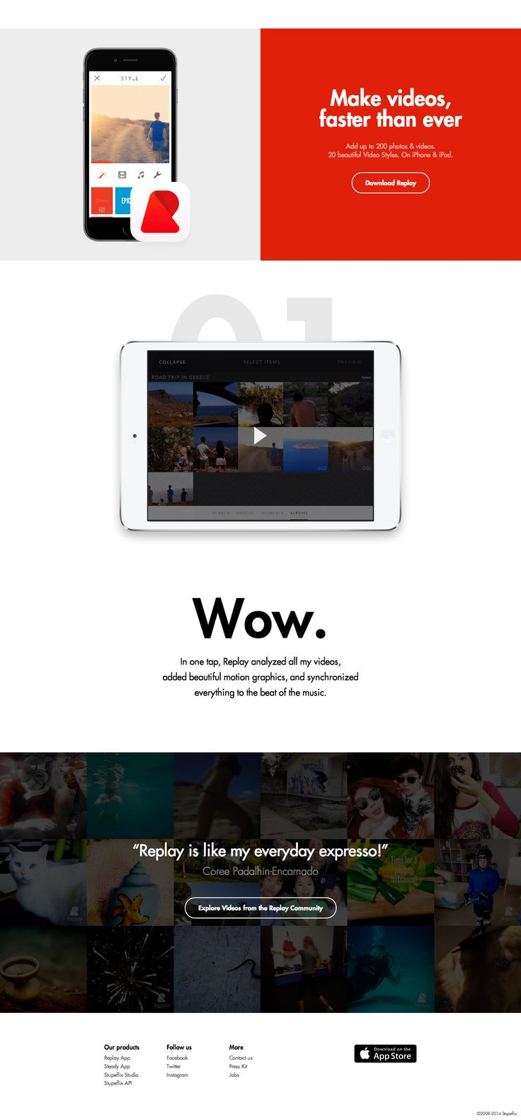 In one tap, Replay analyzed all your videos, added beautiful motion graphics, and synchronized everything to the beat of the music.