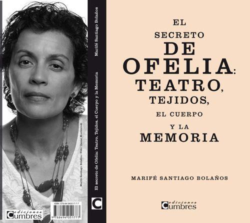 """Presentación do libro """"El secreto de Ofelia: teatro, tejidos, el cuerpo en @centroculturalm , Ourense #FITO2014 teatro escea escena"""